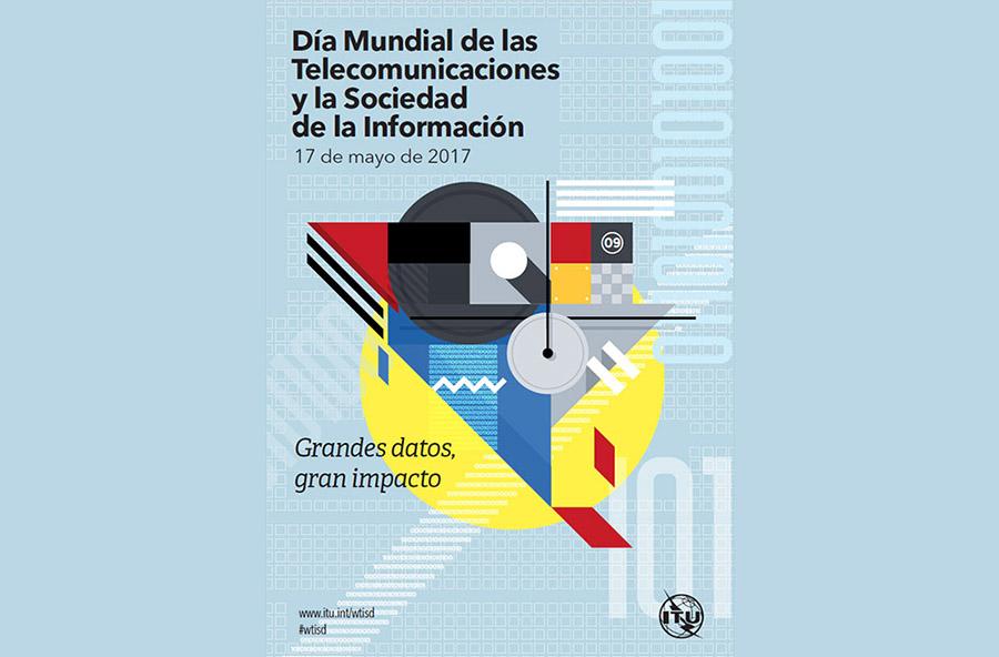 Cartel Día Mundial de las Telecomunicaciones y la Sociedad de la Información
